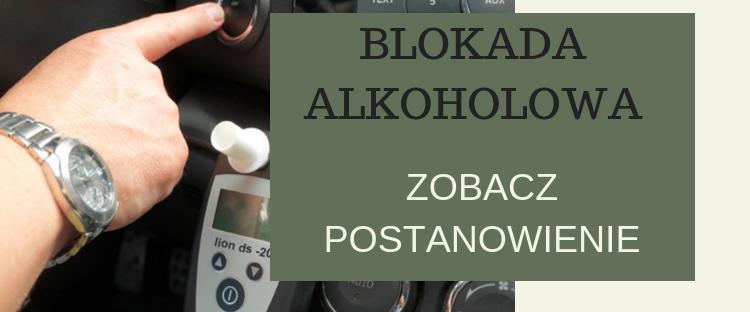 Wniosek o skrócenie zakazu prowadzenia pojazdów poprzez zamontowanie blokady alkoholowej.