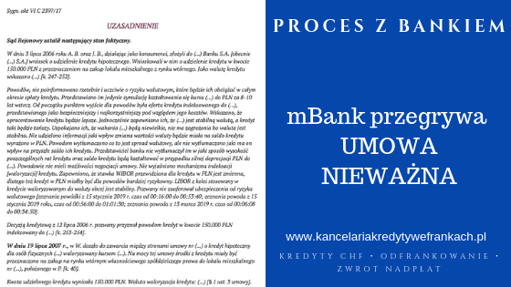 mBank – umowa nieważna, Sąd pokazuje jak wciskano klientom kredyty frankowe.