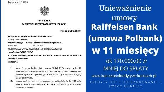 Unieważnienie kredytu frankowego Raiffeisen Bank (umowa Polbank). Szybka wygrana w 11 miesięcy. SO Jelenia Góra