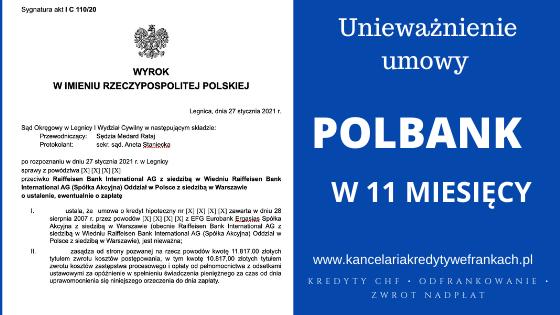 Unieważnienie kredytu frankowego Polbank. Szybka wygrana w 11 miesięcy. SO Legnica