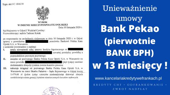 Unieważnienie umowy Bank Pekao (pierwotnie BANK BPH) w 13 miesięcy ! SR GDYNIA