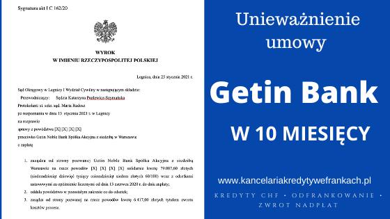Unieważnienie kredytu frankowego Getin Bank. Szybka wygrana w 10 miesięcy. SO Legnica