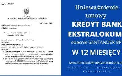 Unieważnienie kredytu we frankach EKSTRALOKUM KREDYT BANK (obecnie Santander BP) w 12 MIESIĘCY