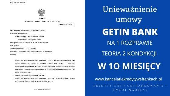Unieważnienie kredytu Getin Bank [teoria 2 kondykcji] – Wygrywamy w 10 miesięcy i na 1 rozprawie