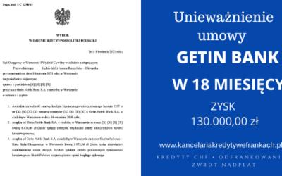 Unieważnienie kredytu Getin Bank. Wygrywamy w 18 miesięcy. SO Warszawa