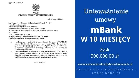 Unieważnienie kredytu frankowego mBank w 10 miesięcy. Wygrywamy w Gorzowie Wielkopolskim