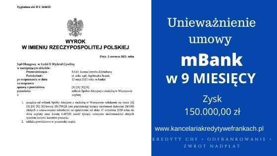 Unieważnienie kredytu mBank. Wygrywamy w 9 miesięcy na 1 rozprawie. SO ŁÓDŹ