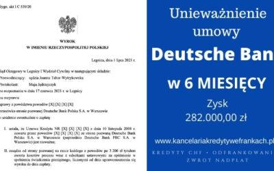 Unieważnienie kredytu Deutsche Bank. Wygrywamy EKSPRESOWO w 6 Miesięcy! SO LEGNICA