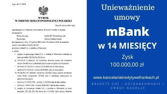 Unieważnienie kredytu mBank. Wygrywamy w 14 miesięcy. SO Piotrków Trybunalski
