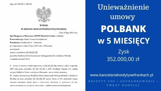 Unieważnienie kredytu Polbank w 5 miesięcy. Znów wygrywamy w ekspresowym tempie w Warszawie!