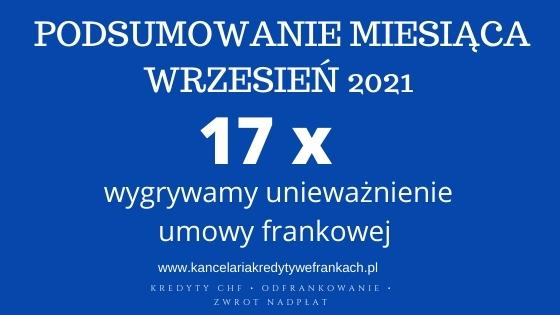 Kancelaria adwokacka Adwokat Paweł Borowski – wyroki wrzesień 2021 r. 17 x unieważnienie umowy frankowej